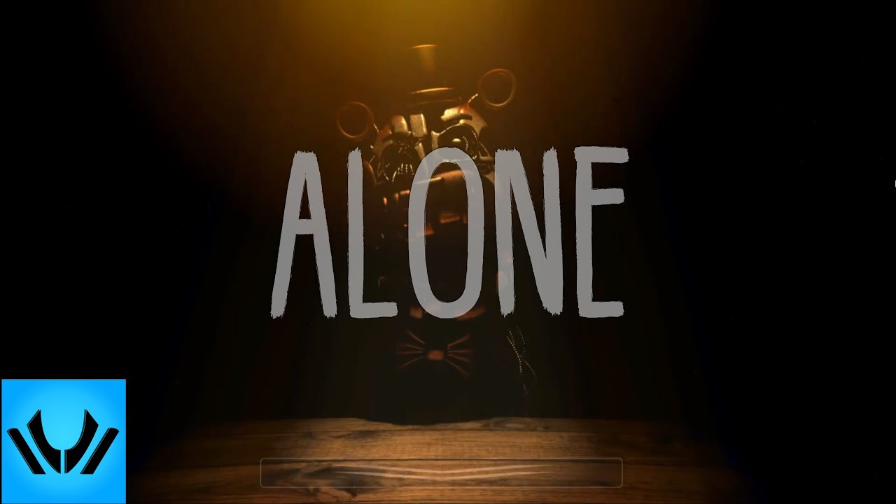 FNAF 6 Song ► 'Alone' | by DIVIDE