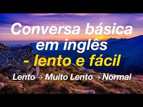 Conversa básica em inglês - lento e fácil
