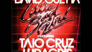 David Guetta feat. Taio Cruz & Ludacris - Little Bad Girl (Extended Mix)