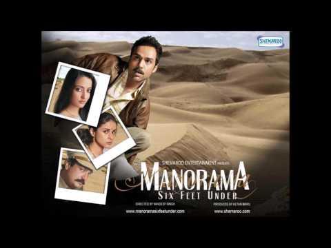 Woh Bheege Pal - Manorama Six Feet Under (2007) - HQ Audio   Zubeen Garg   Abhay Deol