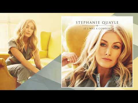 Stephanie Quayle - If I Was A Cowboy (Audio) Mp3