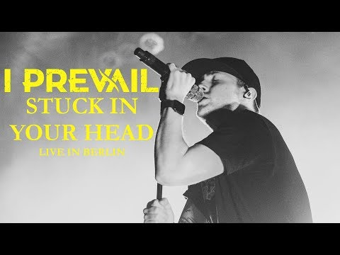 """I PREVAIL - """"Stuck in your Head"""" live in Berlin [CORE COMMUNITY ON TOUR]"""