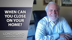 Long Island Cash House Buyer: How Fast Can You Close on Your Home Sale?