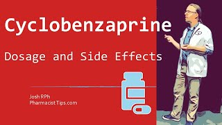 Cyclobenzaprine 10 mg Dosage and Side Effects