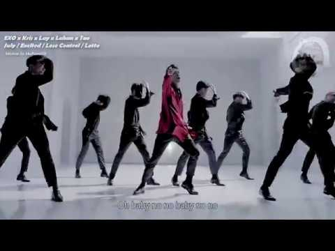 EXO/LAY/KRIS/TAO/LUHAN - July/Lose Control/Excited/Black White/Lotto (MashUp)