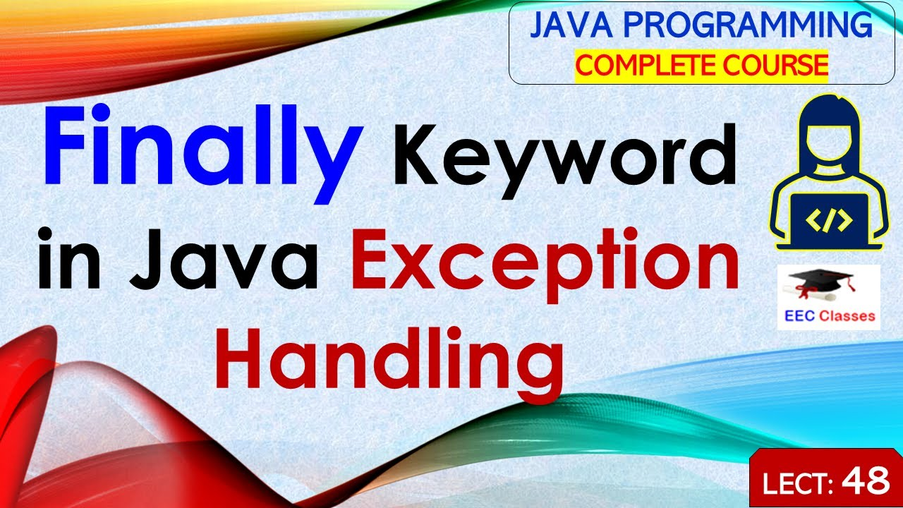 Finally keyword in java with complete example java tutorial in finally keyword in java with complete example java tutorial in hindi and english youtube baditri Gallery