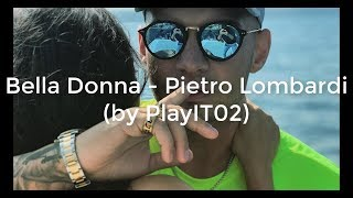Bella Donna - Pietro Lombardi (lyrics)