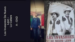 Los Invasores De Nuevo Leon-Lo Callare-karaoke