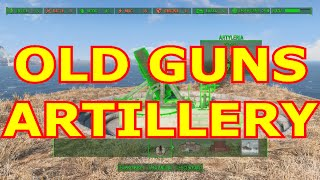 HOW TO LAUNCH ARTILLERY - Old Guns Fallout 4