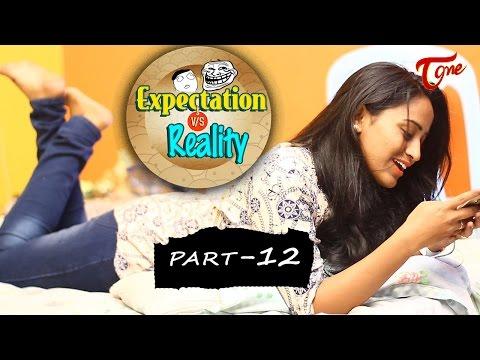 Expectation Vs Reality | Episode #12 | Telugu Comedy Web Series | Ravi Ganjam | #TeluguWebSeries