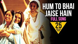 Hum To Bhai Jaise Hain Song | Veer-Zaara