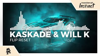 Kaskade & WILL K - Flip Reset [Monstercat Release]