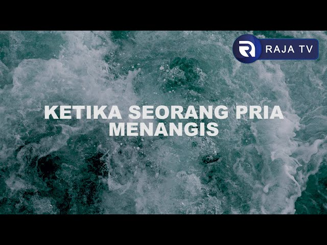 Musikalisasi Puisi - Ketika Seorang Pria Menangis [aksara langit 7] Oleh Ahmad Nurbasrie