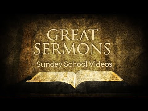 Great Sermon Sunday School Videos 06182017 - El Paso Christian Church Live Stream