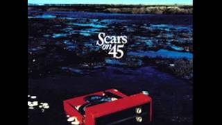 "Scars on 45 - ""Change My Needs"""