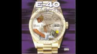 """E-40 feat Spice One, Celly Cell & Mac Mall - Dusted """"n"""" Disguted RemiX"""