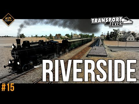 Riverside - All Cities Connected | Transport Fever Metropolis #15