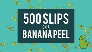 Celebrating 500 Facebook Likes with 500 Slips on a Banana Peel