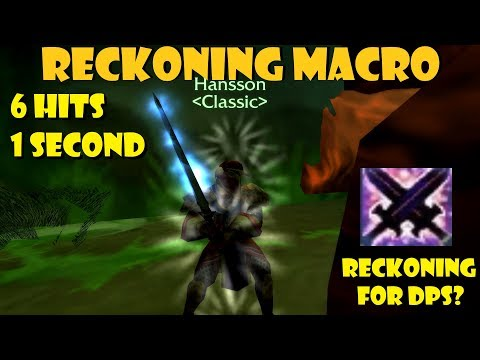 Reckoning Macro [6 Hits In 1 Second]