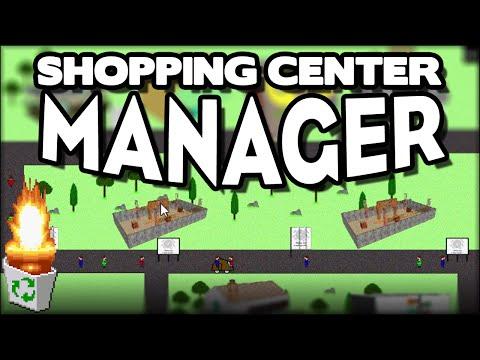"""Garbage Game: """"Shopping Center Manager"""""""
