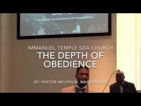 The Depth of Obedience By: Pastor Melvyn W.Warfield, Jr.