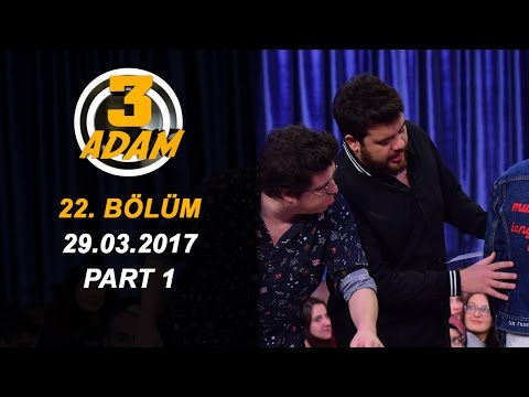 3 Adam 22.Bölüm (29.03.2017) Part 1