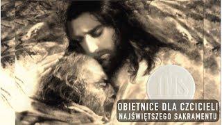 Obietnice dla czcicieli Najświętszego Sakramentu Ołtarza