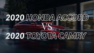 2020 Honda Accord vs 2020 Toyota Camry | Is the New Honda Any Good?