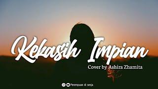 Kekasih Impian Natta Reza Cover Ashira Zhamita Ost Anak Band