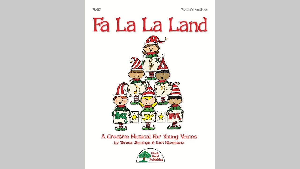 Fa La La Land - MusicK8.com K-4 Holiday Musical - YouTube