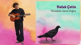 Haluk Çetin - Türkan Saylan Türküsü