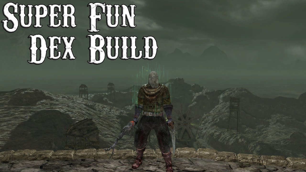 Dark Souls 2 PvP - Super Fun Dex Build - YouTube - photo#6