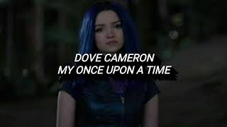 Español - My Once Upon a Time | Dove Cameron (FromDescendants 3 / Descendientes 3)