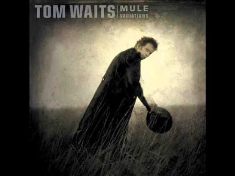 Tom Waits - Mule Variations - full album