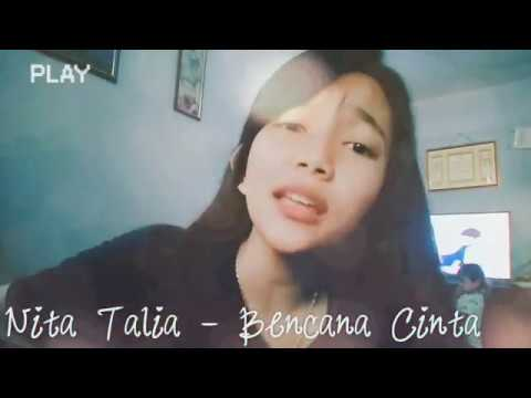 Nita Talia - Bencana Cinta [no full cover by titafasma]