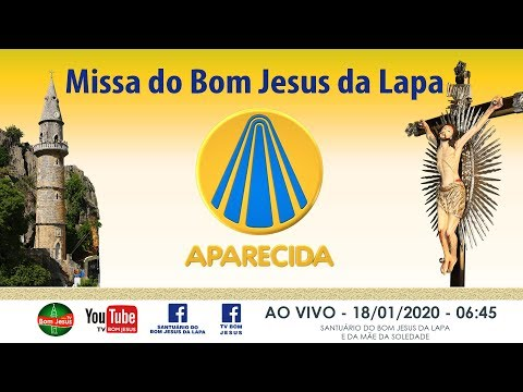 AO VIVO na TV APARECIDA Santa Missa direto do Santuário do Bom Jesus - 18/01/2020 - 06:45