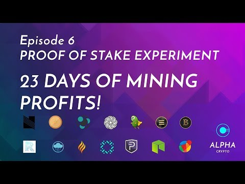 Proof Of Stake Cryptocurrency Mining Experiment 23 Days Profits - Episode 6 Lets Mine Coins!