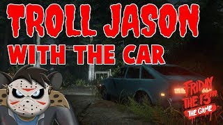 "HOW TO ""TROLL"" JASON WITH THE CAR 