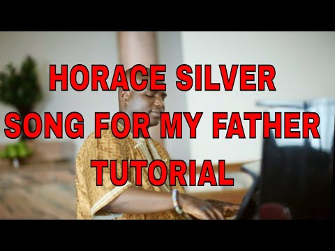Song for my Father Piano Tutorial - Horace Silver HardBop Jazz Tutorial