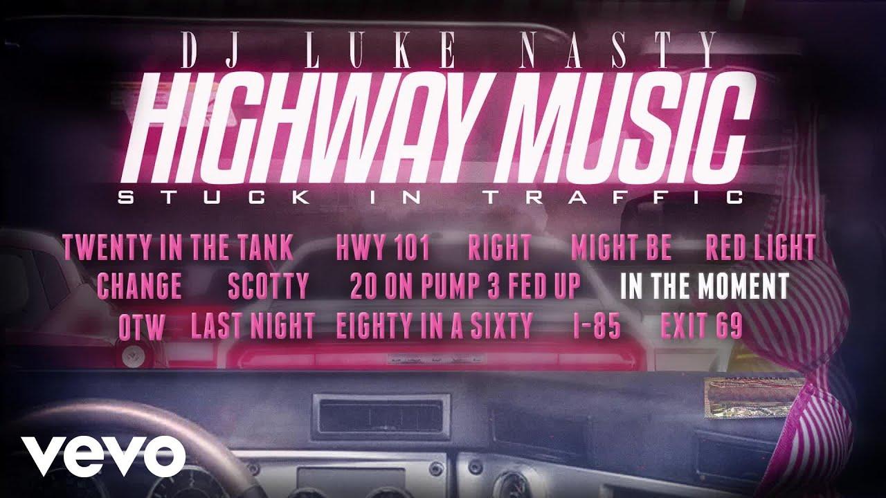 Download DJ Luke Nasty - In the Moment (Audio)