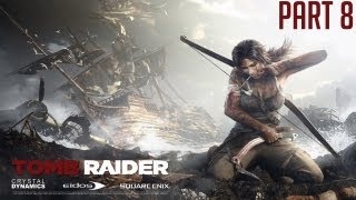 "Tomb Raider 2013 - Part 8 ""Escape & Helping Sam"" Walkthrough Gameplay PC PS3 XBOX360 [HD][720p]"