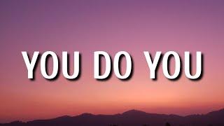 Jason Mraz - You Do You (Lyrics) Ft. Tiffany Haddish