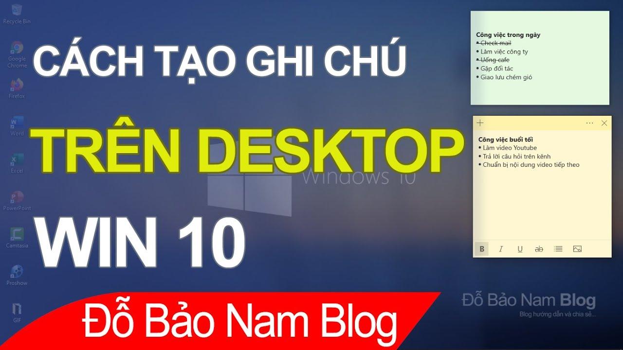 Cách tạo ghi chú trên desktop Win 10 – Tạo note trên Win 10
