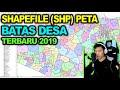 Review Shapefile SHP Batas Desa Terbaru dan Data Kependudukan 2019