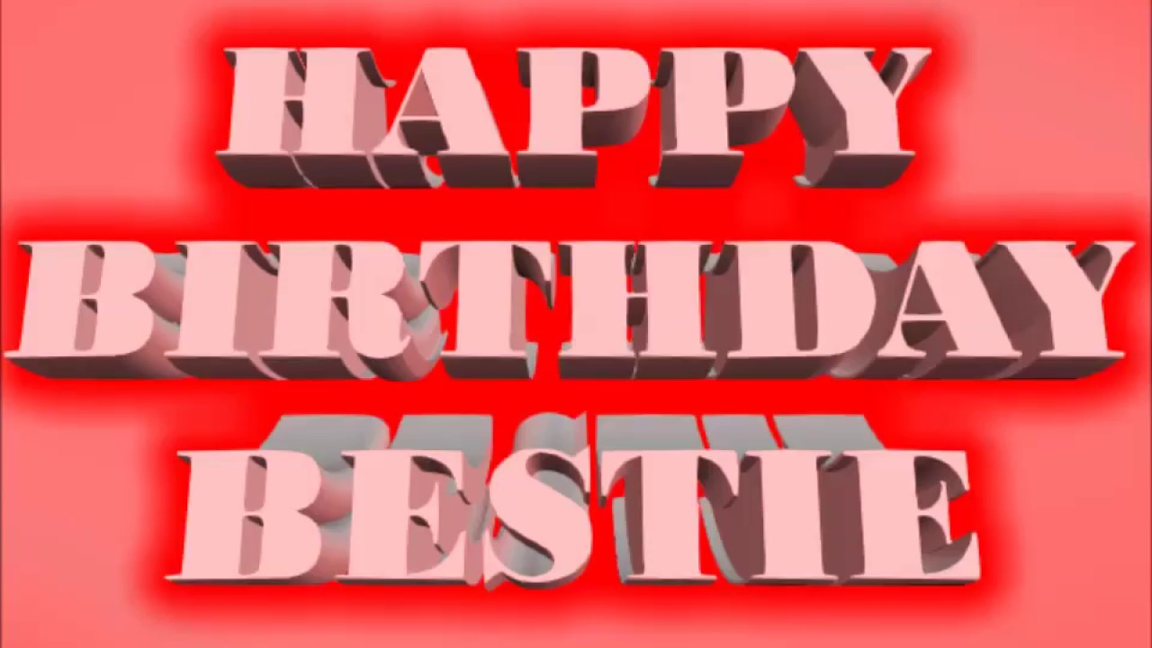 Happy Birthday Bestie Animation Whatsapp Status Video Messages Sms Greetings Wishes Ecards Sayings