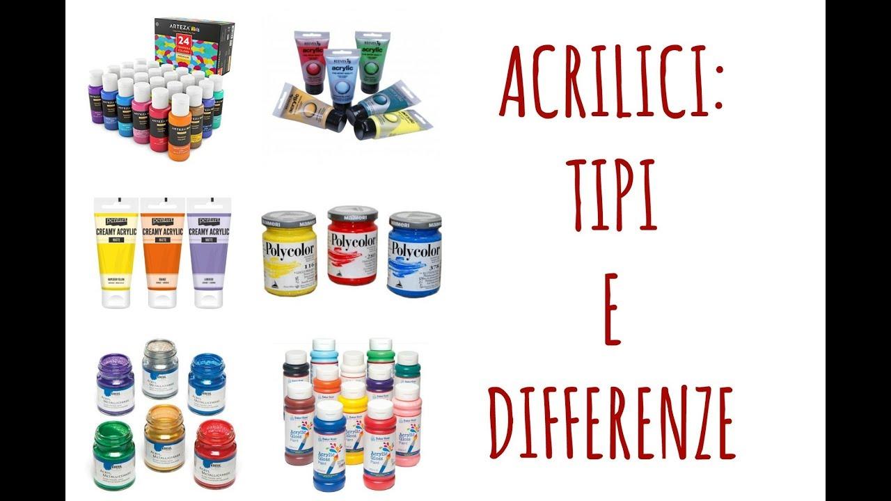 Download ACRILICI: TIPOLOGIE E DIFFERENZE impariamo a distinguerli .Arte per Te
