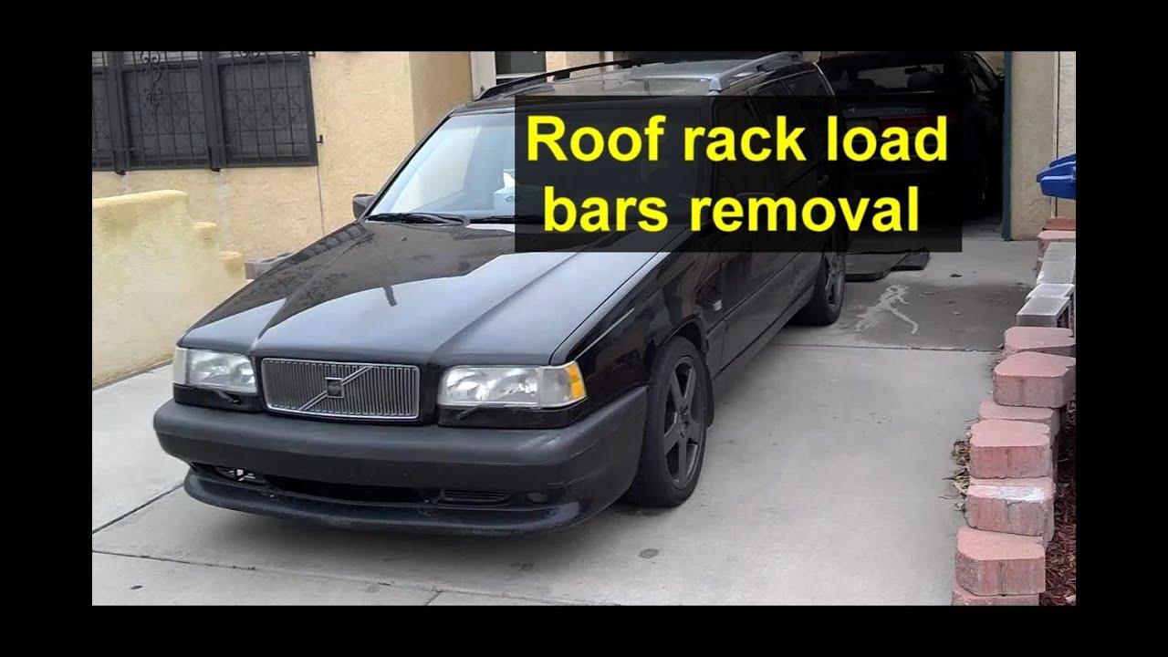 Roof Rack Rail Cross Load Bars Removal Volvo V70 Xc70