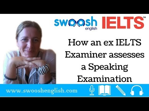 How an ex IELTS Examiner assesses a Speaking Examination