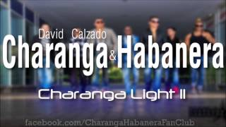 Charanga Habanera - La Entrevista - Charanga Light II - 2013