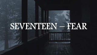 SEVENTEEN - FEAR Lyrics [HAN/ROM/INDO]